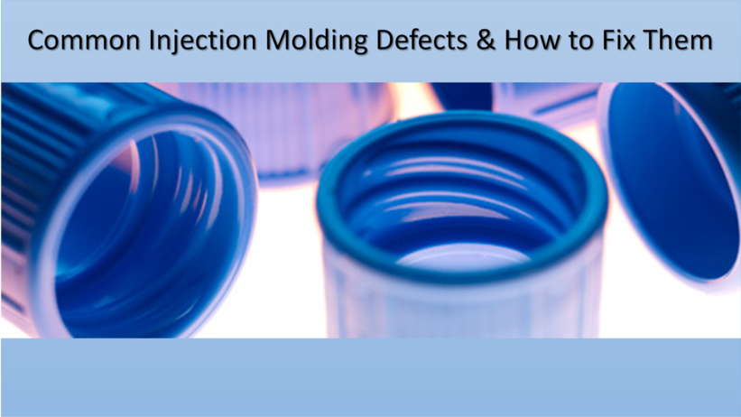 Common Injection Molding Defects & How to Fix Them - Uconnectpro Inc